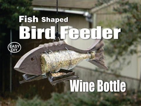 DIY Fish Shaped Wine Bottle Bird Feeder How To Make Video