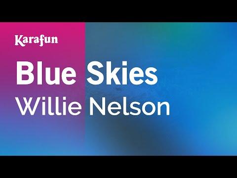Karaoke Blue Skies - Willie Nelson *