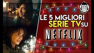 LE MIGLIORI 5 SERIE TV su NETFLIX | Christmas Edition
