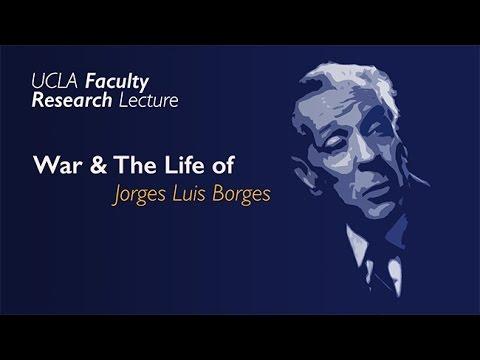 Jorge Luis Borges On War