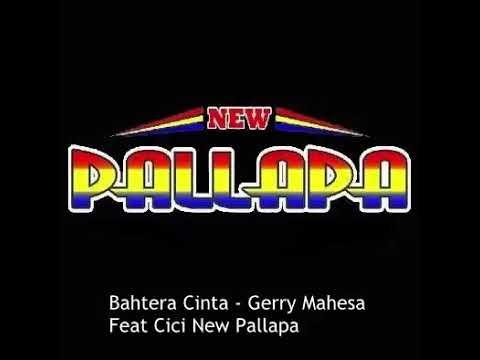 Bahtera Cinta - Gerry mahesa ft cici NEW PALLAPA 2017