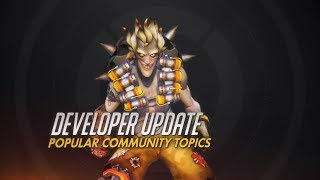 Developer Update | Popular Community Topics | Overwatch