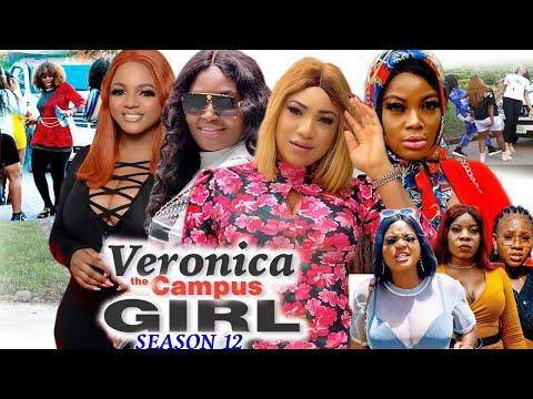 VERONICA THE CAMPUS GIRL SEASON 12(Trending New Movie) Chizzy Alichi 2021 Latest Nigerian Movie 720p