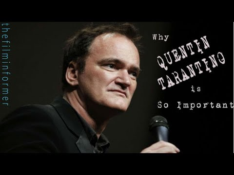 Why Quentin Tarantino Is So Important - Greatest Film Directors