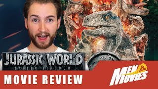 JURASSIC WORLD: FALLEN KINGDOM Is ACTUALLY a GOOD Movie | Movie Review