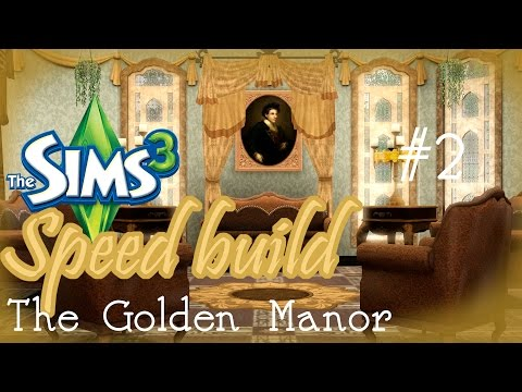 The Golden Manor - Sims 3 Speed Build - Furnishing the main house #2