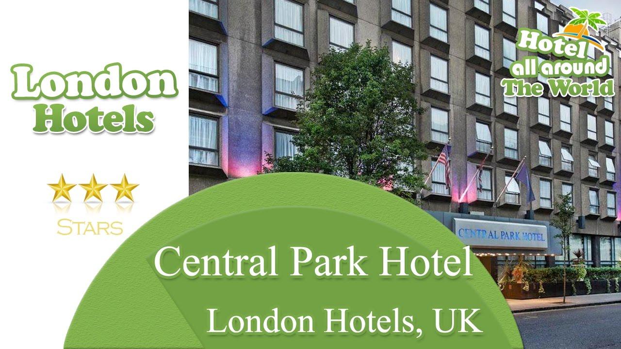 Central Park Hotel London Hotels Uk