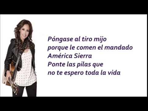 Am�rica Sierra - Ponte las Pilas (Letra Y Cancion)