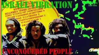 Israel Vibration - Unconquered People  + Dub 1980