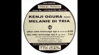 Kenji Ogura Feat. Melanie Di Tria - Kreissäge Typ B (MG Remix)