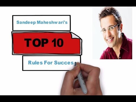Sandeep Maheshwari's Top Ten Rules For Success