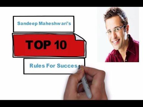 Sandeep Maheshwari's Top Ten Rules For Success