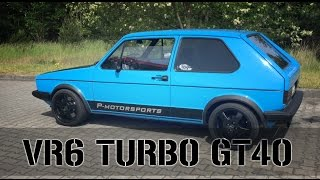 VW Golf 1 VR6 GT40 Turbo 0.8bar bis 1.3bar Cottbus Creepers P-Motorsports