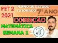 Gambar cover Correção PET 2 2021 - Matemática 7° ano SEMANA 1 VOLUME 2