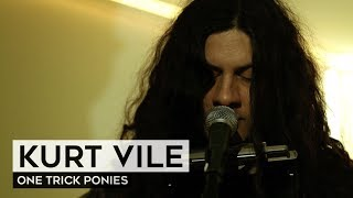 THE TUNNEL: Kurt Vile - One Trick Ponies (live)
