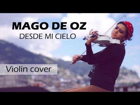 MAGO DE OZ (Desde mi cielo) 🐮 en VIOLIN ELECTRICO!!