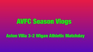 Aston Villa Vs Wigan Athletic matchday