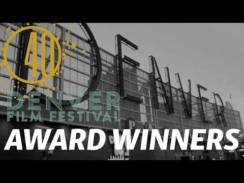 2017 Award Winners | DENVER FILM FESTIVAL