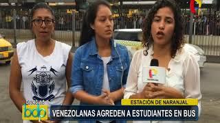 Estudiantes denuncian que fueron agredidas por ciudadanas venezolanas en un bus