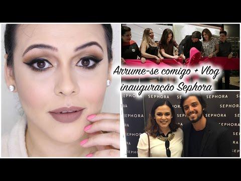 Arrume se comigo + Vlog Inauguração Sephora