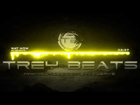 Trey Beats - Wat Now (Beat)