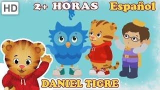 Daniel Tigre en Español - Compilación de 2 Horas #2 (Episodios en HD)