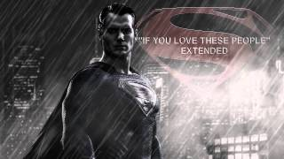 Man of Steel - If You Love These People Extended Version - Hans Zimmer
