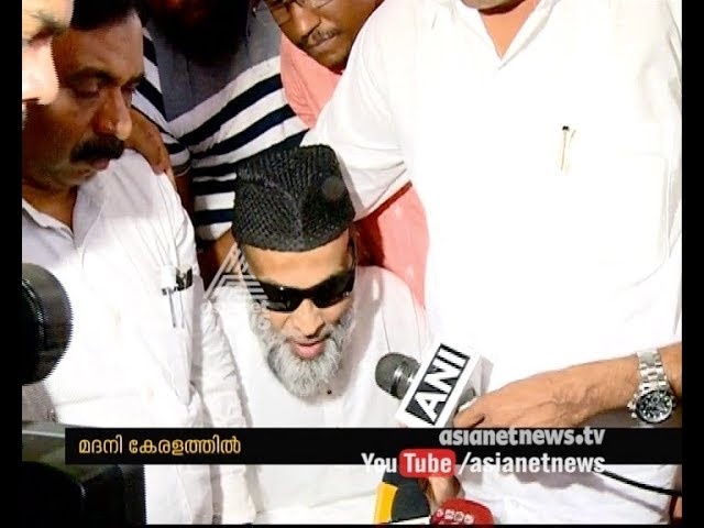Abdul Nazer Mahdani reached Kerala; He thanks everyone who stood with him for justice