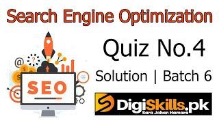 Digiskills SEO Quiz No.  4 Solution Batch 6 | SEO101 Quiz No. 4 Solution | Study Planet