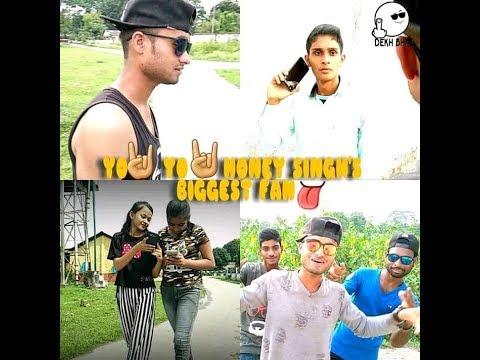 Yo Yo Honey Singh Latest Video By His Biggest Fan|| DEKH BHAI ||