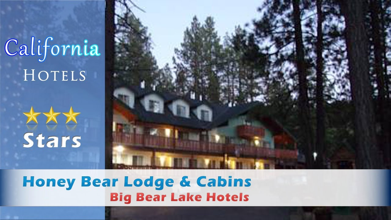 Honey Bear Lodge U0026 Cabins, Big Bear Lake Hotels   California