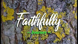 Faithfully - Journey (KARAOKE)