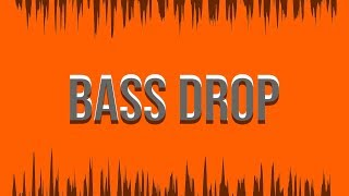traila ong - Bass Drop