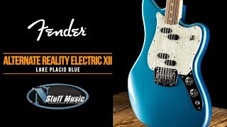 Alternate Reality Electric XII From Fender - In-Depth Demo!