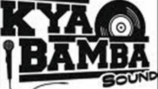 Kya Bamba sound - Songs Of Joy (Capleton And Promoe)