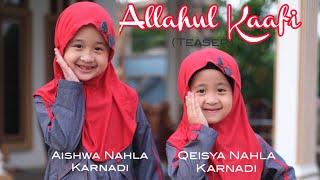 ALLAHUL KAAFI Teaser  - AISHWA NAHLA KARNADI X QEISYA NAHLA KARNADI
