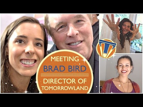 MEETING BRAD BIRD, DIRECTOR OF TOMORROWLAND