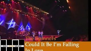 The Spinners Live- Could It Be I
