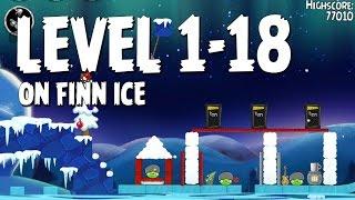 Angry Birds Seasons On Finn Ice 1-18 Walkthrough 3 Star