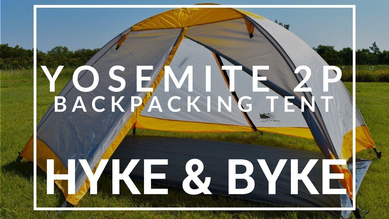 Hyke u0026 Byke Yosemite 2P Backpacking Tent & Hyke u0026 Byke Yosemite 2P Backpacking Tent - YouTube