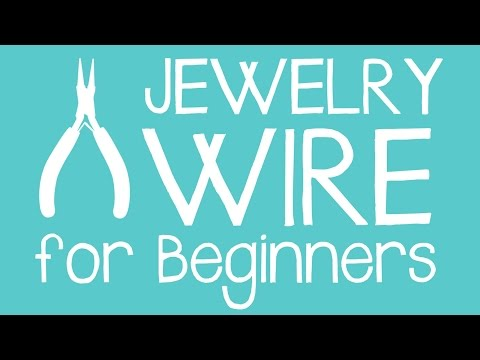 Wire Wrapping For Beginners - All About Jewelry Wire