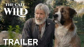 Harrison Ford's Call of the Wild (2020) | Movie Trailer