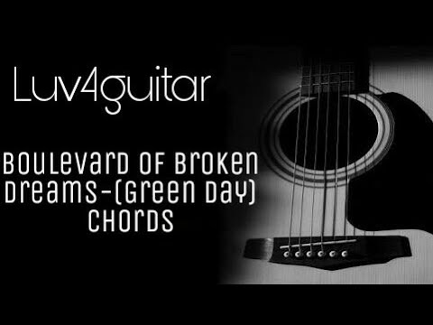 Boulevard of Broken Dreams | Green Day | Complete Guitar Chords ...