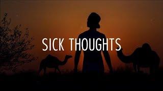 Lewis Blissett - Sick Thoughts // lyrics