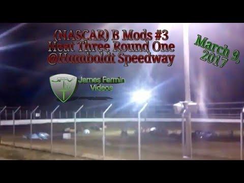 B Mod #3, Round 1 Heat 3, Thursday Night, Humboldt Speedway, 2017