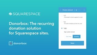 Squarespace Guide: Accept Recurring Donations with Donorbox