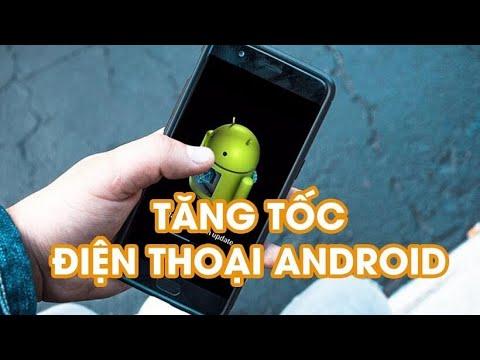 Cách tăng tốc điện thoại android cải thiện hiệu năng/kéo dài pin/tăng ram/hạ nhiệt ĐT (NO ROOT)