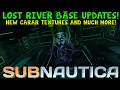 HUGE LOST RIVER BASE UPDATE , NEW CARAR TEXTURE + MUCH MORE! | Subnautica News