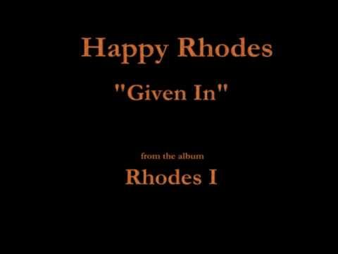 Happy Rhodes  Rhodes I  03  Given In 1986