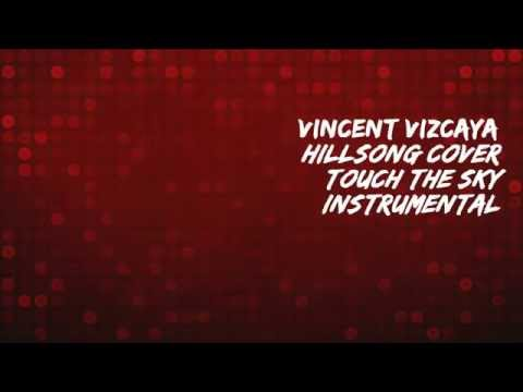 Hillsong United - Touch the sky (Instrumental Men Tone) [Produc. By Vincent Vizcaya]